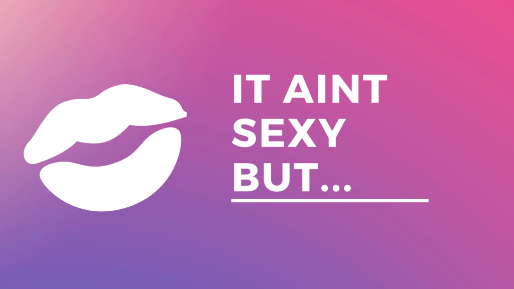 It aint sexy but banner