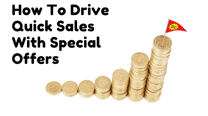 How-To-Drive-Quick-Sales-With-Special-Offers