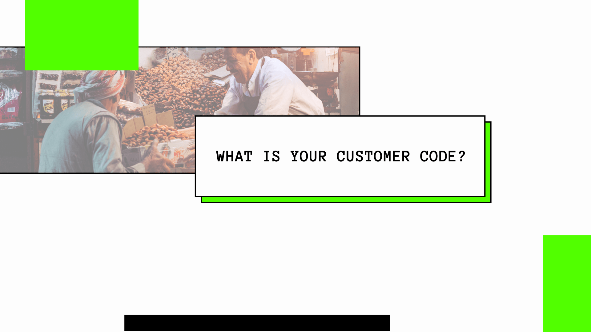 what is your customer code?
