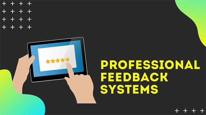 professional feedback systems