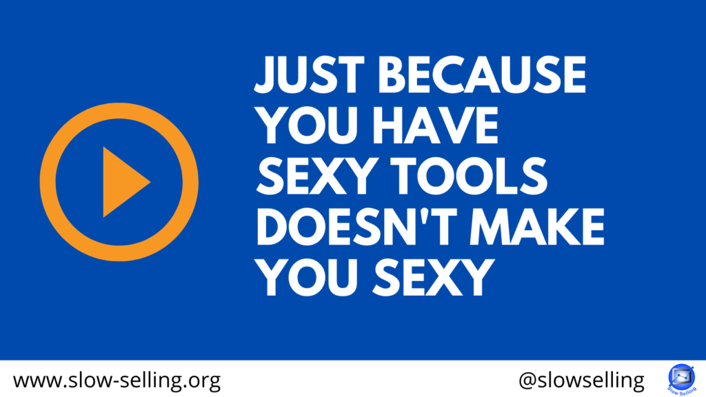JUST BECAUSE YOU HAVE SEXY TOOLS DOESN'T MAKE YOU SEXY